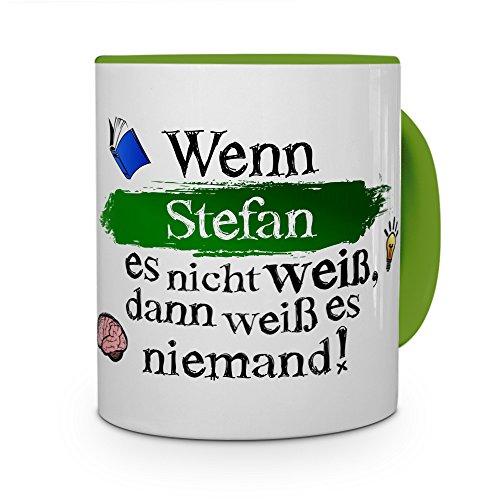 Tasse mit Namen Stefan - Layout: Wenn Stefan es Nicht weiß, dann weiß es niemand - Namenstasse, Kaffeebecher, Mug, Becher, Kaffee-Tasse - Farbe Grün
