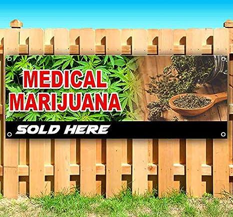 Heavy-Duty Vinyl Single-Sided with Metal Grommets Non-Fabric Medical Marijuana 13 oz Banner