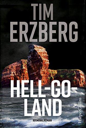 Hell-Go-Land: Nordsee-Thriller (Anna Krüger 1)