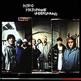 NITRO MICROPHONE UNDERGROUND