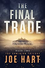 The Final Trade (The Dominion Trilogy Book 2)
