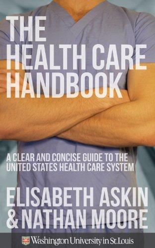 The Health Care Handbook: A Clea...