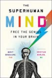 Image of The Superhuman Mind: Free the Genius in Your Brain