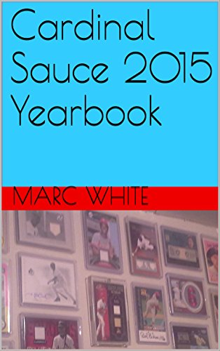 Cardinal Sauce 2015 Yearbook (English Edition)