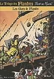 La trilogie des Flandres, Tome 2 - Les gars de Flandre