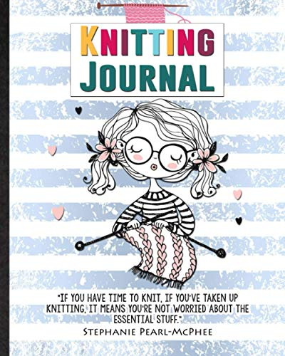 Knitting Journal. Logbook For Knitwear Designer, Knitter, Crocheter To Design: Practical Tool For Crafter To Record Finished Work Or Work-In-Progress. ... Of Yarn, Hook Details. Festival Gift Idea