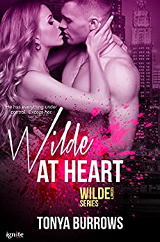 Wilde at Heart (Wilde Security Book 3) by [Tonya Burrows]
