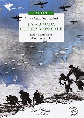 La seconda guerra mondiale. Con espansione online