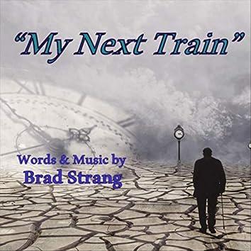 My Next Train (Revised)