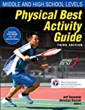 Physical Best Activity Guide: Middle and High School Levels