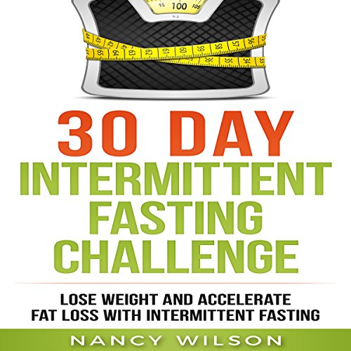 Intermittent Fasting     Lose Weight and Accelerate Fat Loss with Intermittent Fasting              By:                                                                                                                                 Nancy Wilson                               Narrated by:                                                                                                                                 Falon Echo                      Length: 1 hr and 46 mins     5 ratings     Overall 5.0