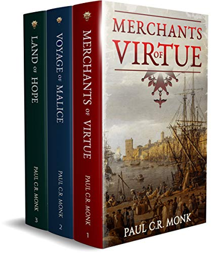 The Huguenot Chronicles: Books 1 - 3 (includes: Merchants of Virtue, Voyage of Malice, Land of Hope)