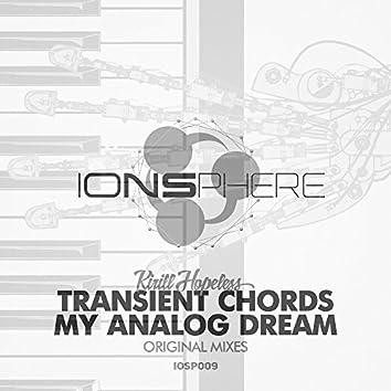 Transient Chords / My Analog Dream