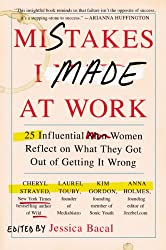 Mistakes I Made at Work book for women entrepreneurs and executives