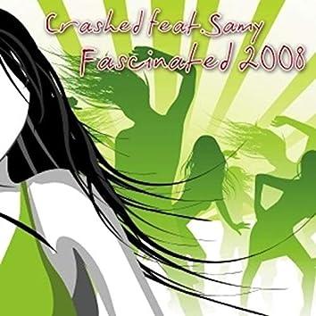 Fascinated 2008