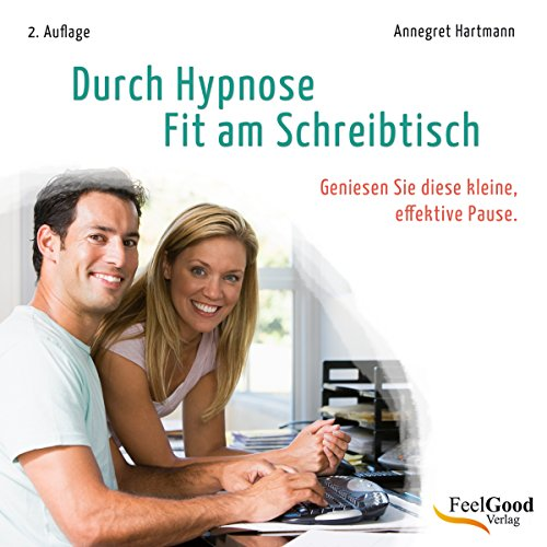 Durch Hypnose - Fit am Schreibtisch cover art