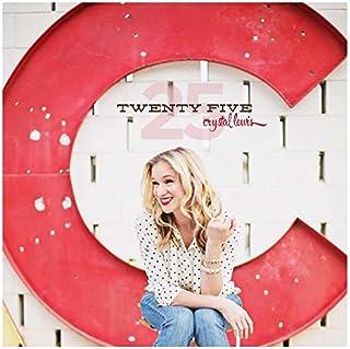 小さくてコンパクト Twenty Five – Crystal Lewis (2C)