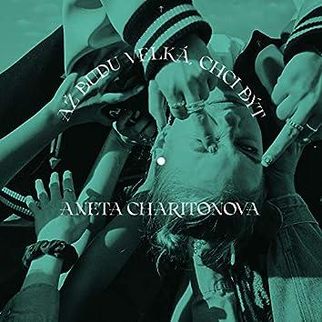 Až budu velká, chci být Aneta Charitonova