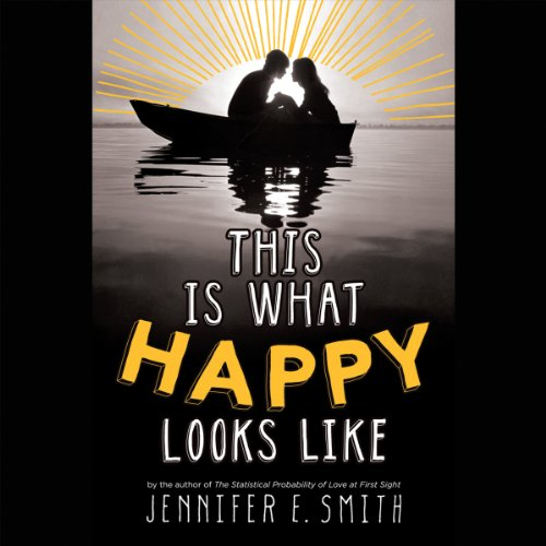 This Is What Happy Looks Like audiobook cover art