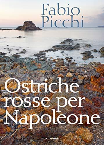 Ostriche rosse per Napoleone