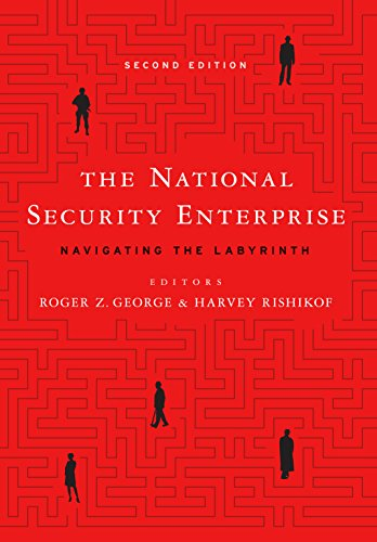 The National Security Enterprise: Navigating the Labyrinth, Second Edition (English Edition)