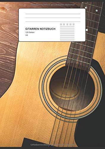 Gitarren Notizbuch: Gitarren Tab Heft mit 8 Tabs, 120 Seiten als Softcover, Größe: A4