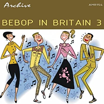 BeBop In Britain 3