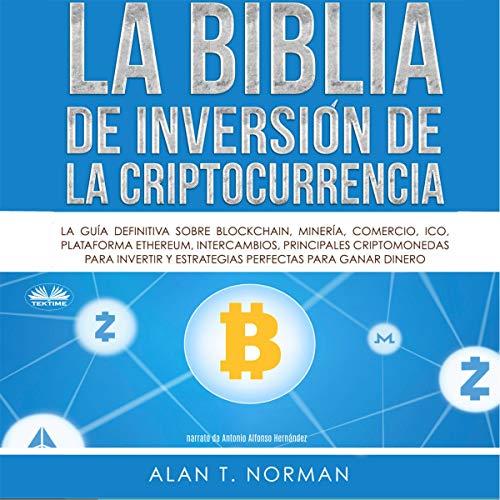 biblia bitcoin bitcoin tranzacționând sub 18 ani