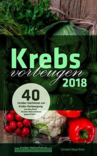 Krebs vorbeugen 2018: Dunkelfeldmikroskopie, Vitamin B17, Granatapfel, Kurkuma, Vitamin D, Brokkoli, Melatonin, Vitamin K2, Grüner Tee, Mariendistel, Propolis, Schwarzkümmelöl, MSM, Weizengras