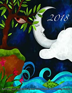 2018- Beautiful Night Sky Breathing 2017-2018 Academic Year Monthly Planner: July 2017 To December 2018 Large 8.5x11 Calendar Organizer with Motivational Quotes (2018 Cute Planners) (Volume 86)