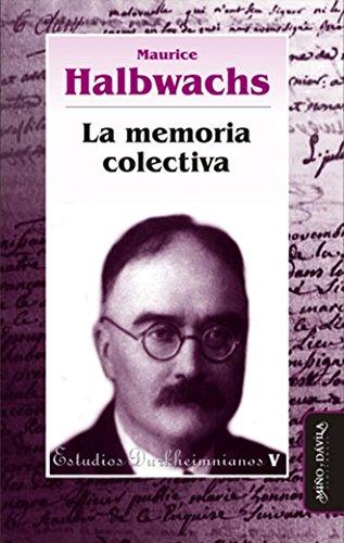 La memoria colectiva (Spanish Edition)