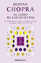 El libro de los secretos: Descubre quiénes somos, de dónde venimos y por qué estamos en esta vida (Clave)