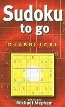 Sudoku To Go: Diabolical by Michael Mepham (2005-11-29)