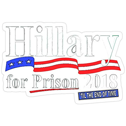 Jess-Sha Store 3 PCs Stickers Hillary for Prison 2018 til The end of time, Hillary Sticker for Laptop, Phone, Cars, Vinyl Funny Stickers Decal for Laptops, Guitar, Fridge