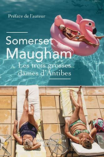 Les Trois grosses dames d\'Antibes (Pavillons poche) (French Edition)