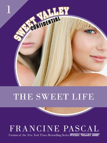 The Sweet Life 1: An E-Serial (English Edition)