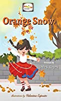 Orange Snow (A Picture This Activity Book)