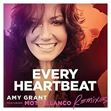Every Heartbeat (Remixes)