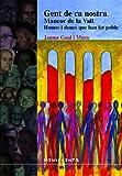 Gent de ca nostra: Mancor de la Vall, homes i dones que han fet poble (Menjavents)