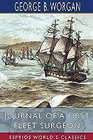 Journal of a First Fleet Surgeon (Esprios Classics)