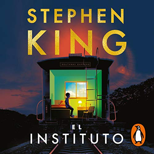 El Instituto [The Institute] Audiobook By Stephen King cover art
