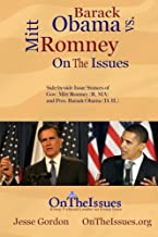 Barack Obama vs. Mitt Romney On The Issues: Side-by-side issue stances of President Barack Obama (D, IL) and Gov. Mitt Romney (R, MA)