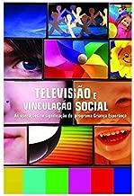 TELEVISÃO E VINCULAÇÃO SOCIAL -  de ERCIO SENA pela intermeios (2012)