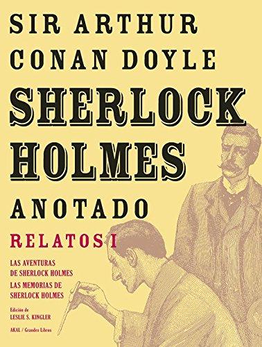 Sherlock Holmes anotado -  Las Aventuras. Las Memorias: 1 (Grandes libros)