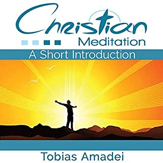 Christian Meditation: A Short Introduction cover art