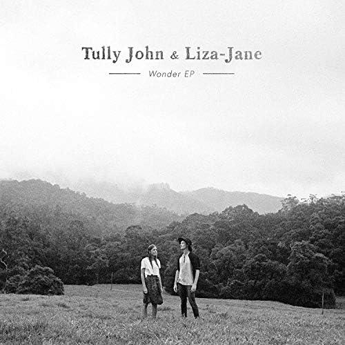 Tully John & Liza-Jane