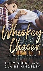 Whiskey Chaser (Bootleg Springs Book 1)