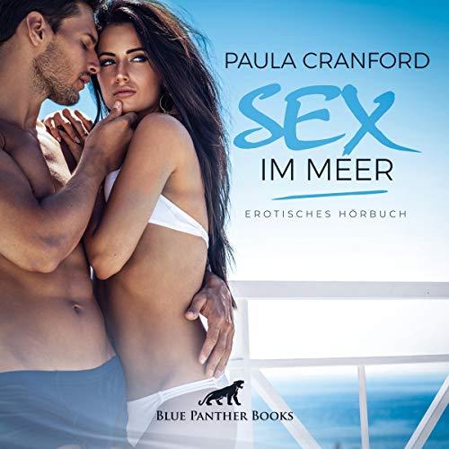 Sex im Meer. Erotisches Hörbuch Titelbild