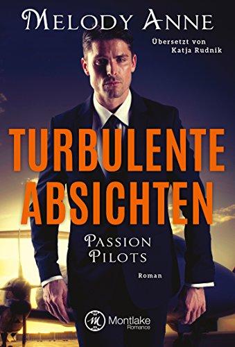 Turbulente Absichten (Passion Pilots 1)