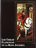 Las tablas flamencas en la ruta jacobea